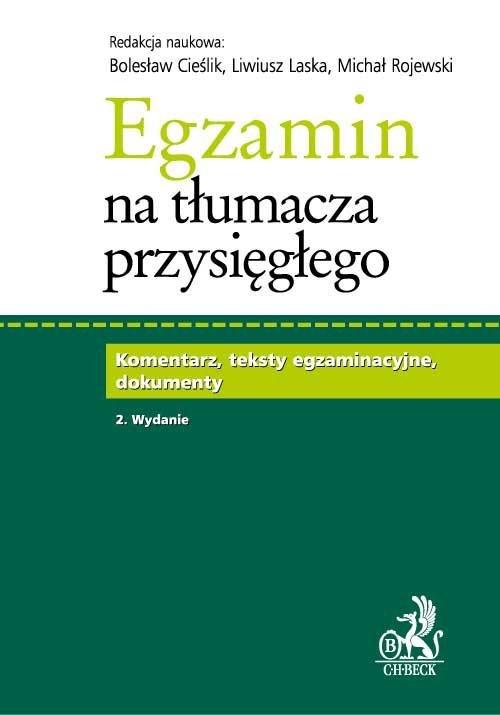 Egzamin na tłumacza przysięgłego. Komentarz, teksty egzaminacyjne, dokumenty - Ebook (Książka PDF) do pobrania w formacie PDF