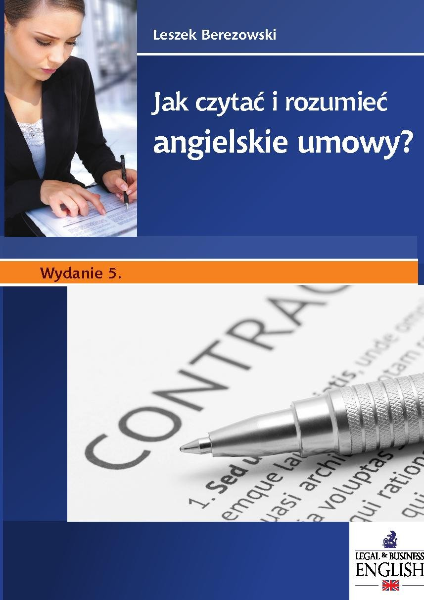 Jak czytać i rozumieć angielskie umowy? Wydanie 5 - Ebook (Książka PDF) do pobrania w formacie PDF
