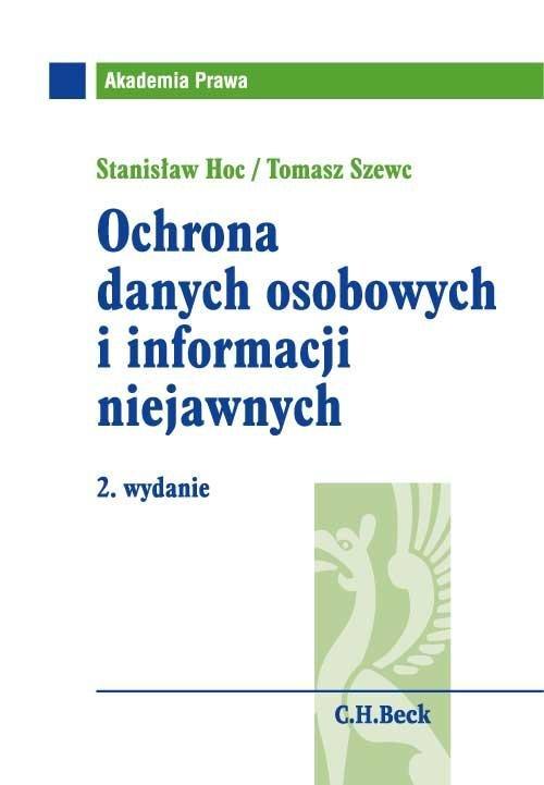 Ochrona danych osobowych i informacji niejawnych. Wydanie 2 - Ebook (Książka PDF) do pobrania w formacie PDF