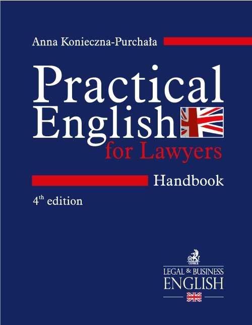 Practical English for Lawyers. Handbook. Język angielski dla prawników. Wydanie 4 - Ebook (Książka PDF) do pobrania w formacie PDF