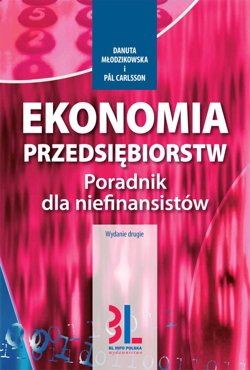 Ekonomia przedsiębiorstw. Poradnik dla niefinansistów. Wydanie 2 - Ebook (Książka PDF) do pobrania w formacie PDF
