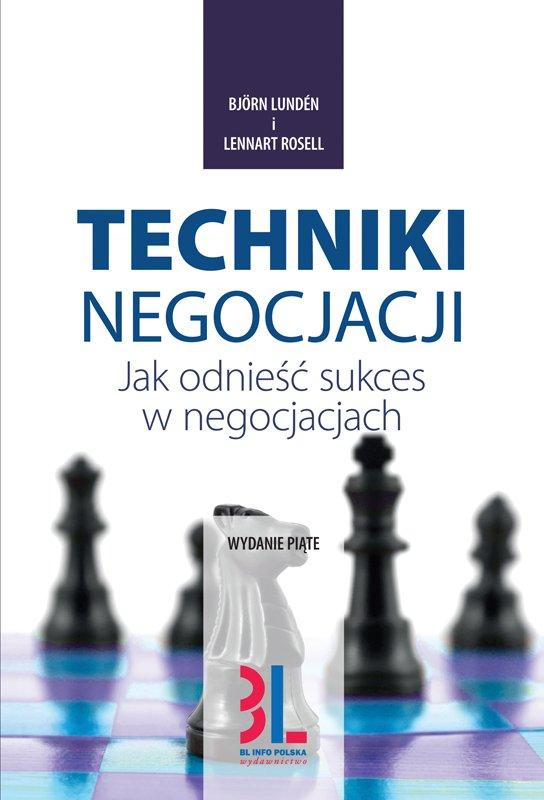 Techniki negocjacji. Jak odnieść sukces w negocjacjach. Wydanie 5 - Ebook (Książka PDF) do pobrania w formacie PDF