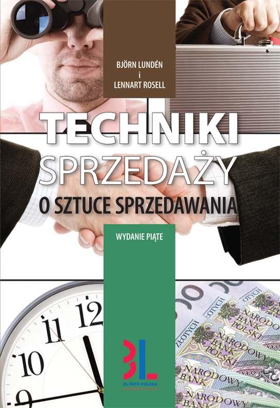 Techniki sprzedaży. O sztuce sprzedawania. Wydanie 5 - Ebook (Książka PDF) do pobrania w formacie PDF