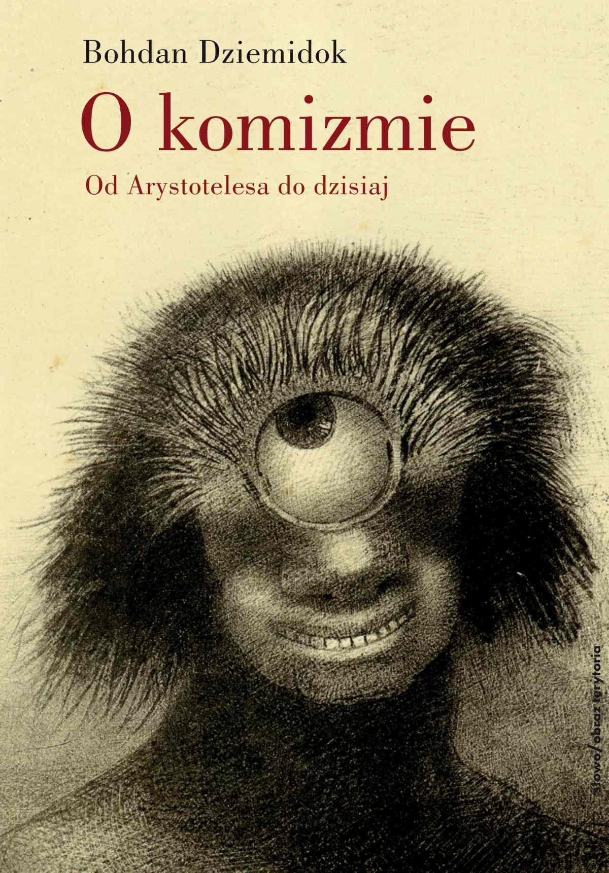 O komizmie. Od Arystotelesa do dzisiaj - Ebook (Książka na Kindle) do pobrania w formacie MOBI
