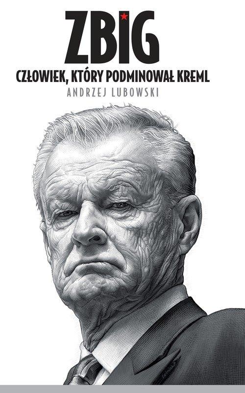 Zbig. Człowiek, który podminował Kreml - Ebook (Książka EPUB) do pobrania w formacie EPUB
