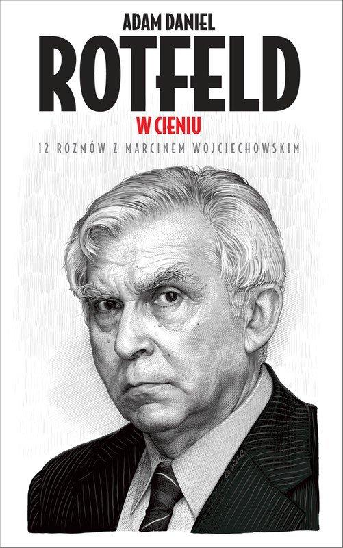 W cieniu. 12 rozmów z Marcinem Wojciechowskim - Ebook (Książka na Kindle) do pobrania w formacie MOBI