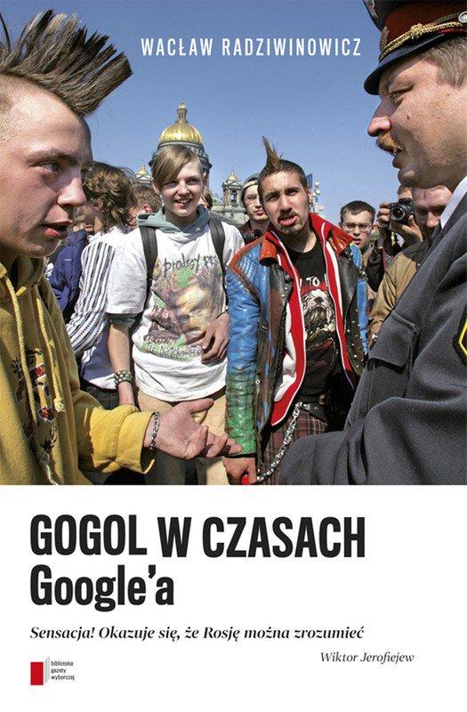 Gogol w czasach Google'a - Ebook (Książka EPUB) do pobrania w formacie EPUB