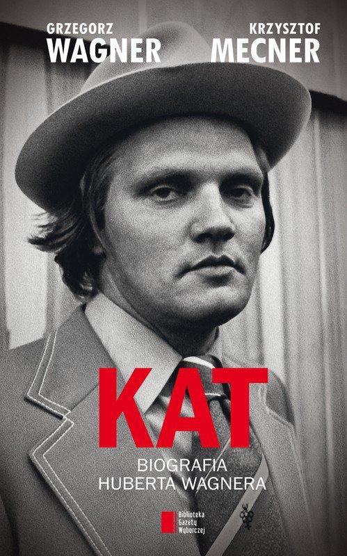 Kat. Biografia Huberta Wagnera - Ebook (Książka EPUB) do pobrania w formacie EPUB