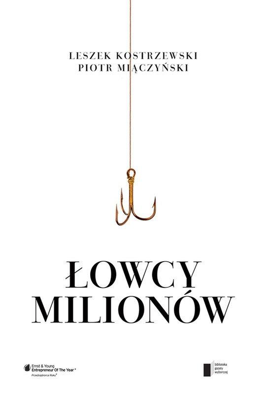 Łowcy milionów. Dekalog przedsiębiorcy - Ebook (Książka na Kindle) do pobrania w formacie MOBI