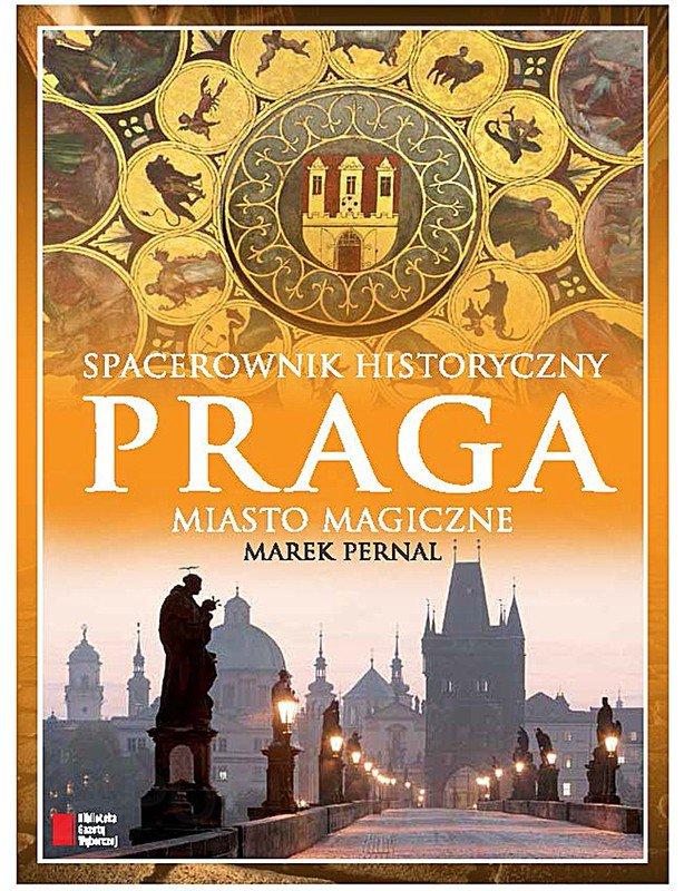 Praga. Miasto magiczne - Ebook (Książka PDF) do pobrania w formacie PDF