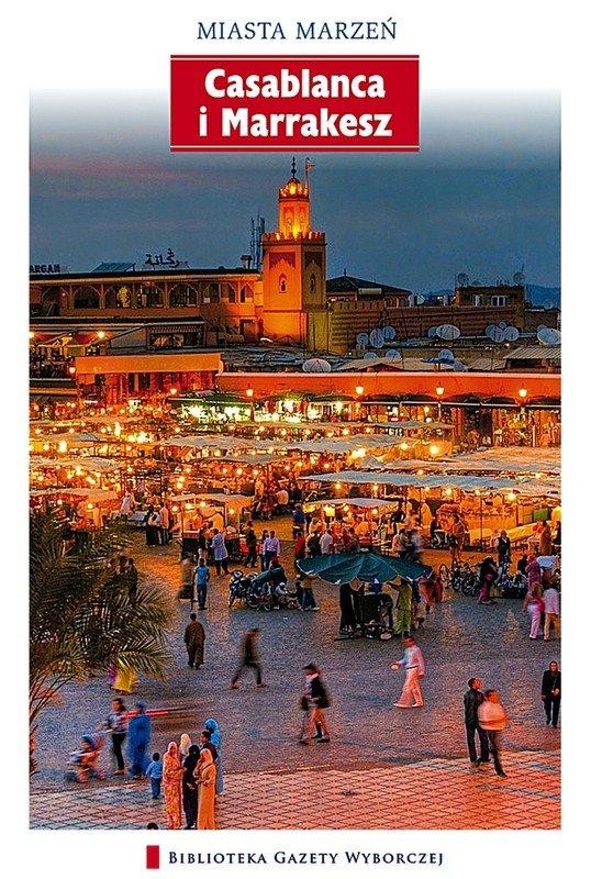 Casablanca i Marrakesz - Ebook (Książka PDF) do pobrania w formacie PDF
