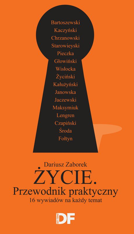 """Życie. Przewodnik praktyczny. 16 wywiadów """"Dużego Formatu"""" - Ebook (Książka EPUB) do pobrania w formacie EPUB"""