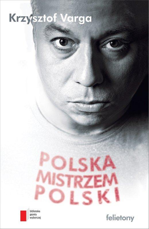 Polska mistrzem Polski - Ebook (Książka EPUB) do pobrania w formacie EPUB