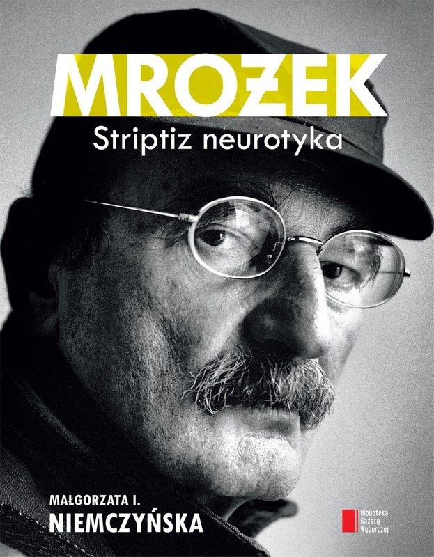 Mrożek. Striptiz neurotyka - Ebook (Książka EPUB) do pobrania w formacie EPUB