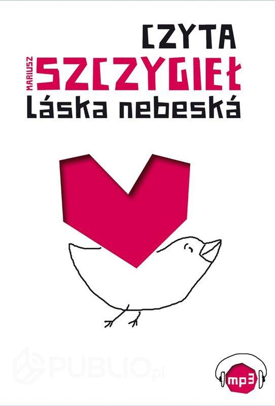 Láska nebeská - Audiobook (Książka audio MP3) do pobrania w całości w archiwum ZIP