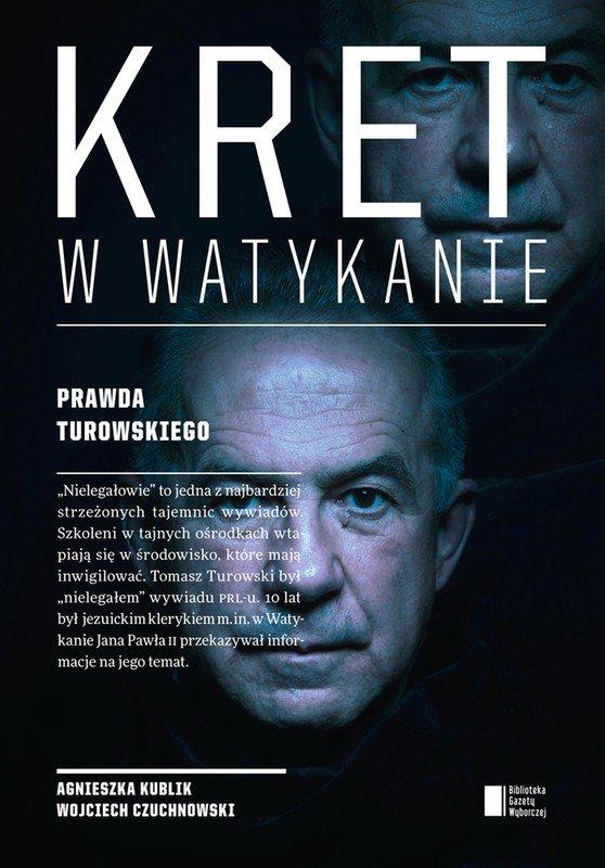 Kret w Watykanie. Prawda Turowskiego - Ebook (Książka EPUB) do pobrania w formacie EPUB