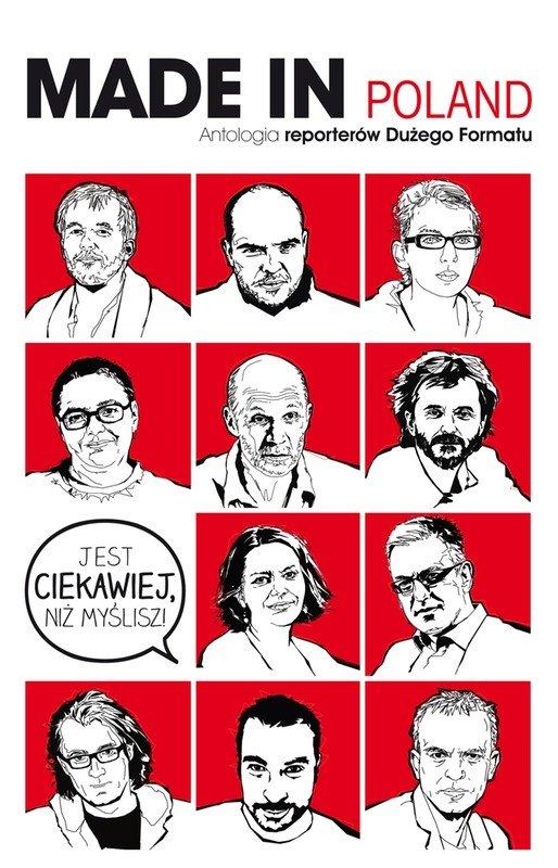 """Made in Poland. Antologia reporterów """"Dużego Formatu"""" - Ebook (Książka EPUB) do pobrania w formacie EPUB"""