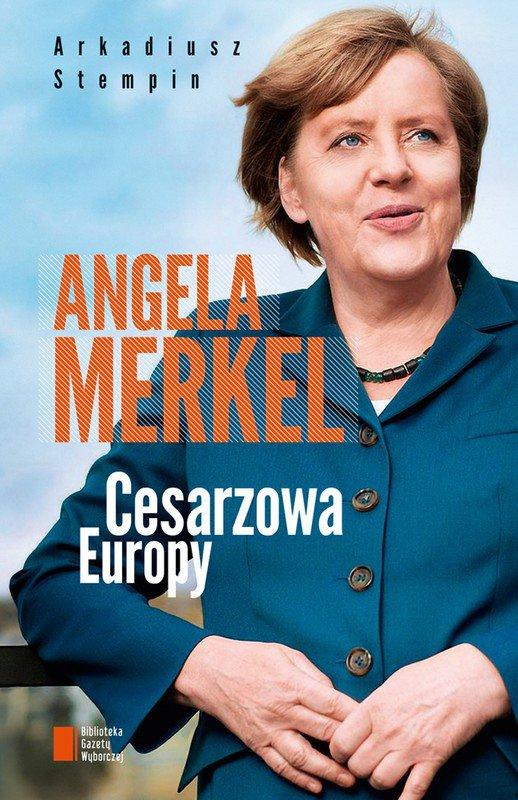 Angela Merkel. Cesarzowa Europy - Ebook (Książka EPUB) do pobrania w formacie EPUB