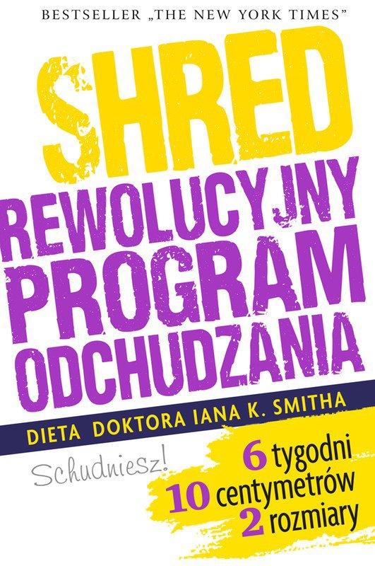SHRED. Rewolucyjny program odchudzania - Ebook (Książka EPUB) do pobrania w formacie EPUB