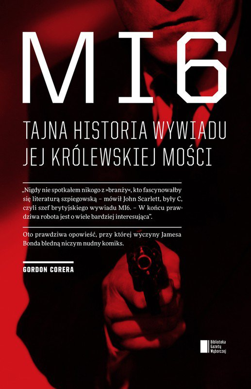 MI6. Tajna historia wywiadu Jej Królewskiej Mości - Ebook (Książka EPUB) do pobrania w formacie EPUB