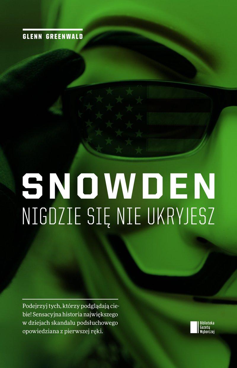 Snowden. Nigdzie się nie ukryjesz - Ebook (Książka EPUB) do pobrania w formacie EPUB