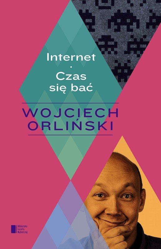 Internet. Czas się bać - Ebook (Książka EPUB) do pobrania w formacie EPUB