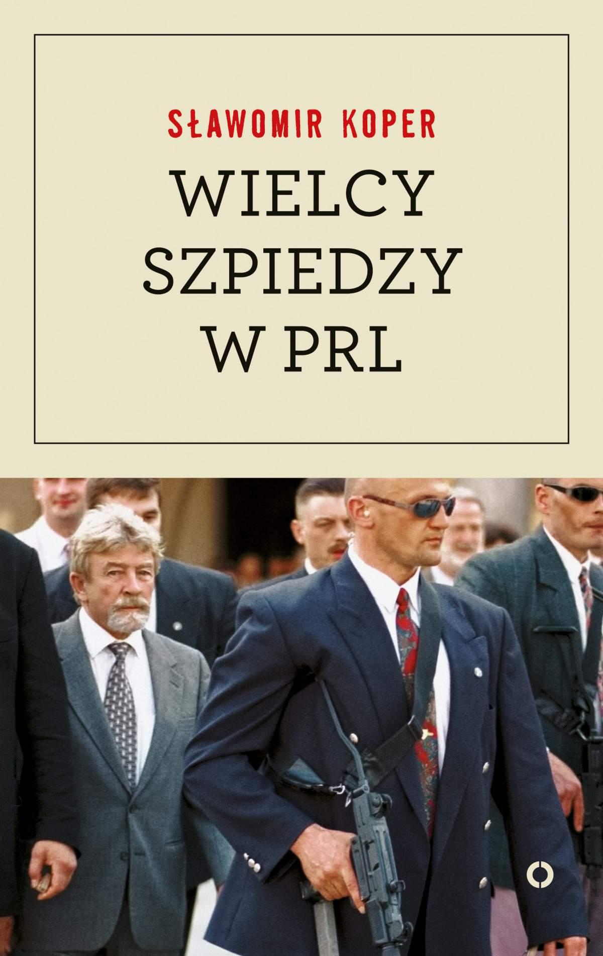 Wielcy szpiedzy w PRL - Ebook (Książka na Kindle) do pobrania w formacie MOBI