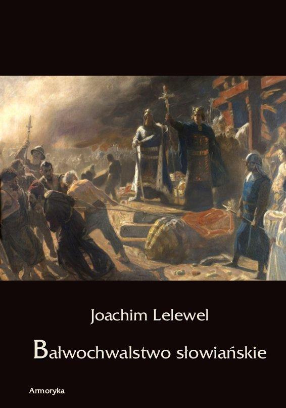 Bałwochwalstwo słowiańskie - Ebook (Książka PDF) do pobrania w formacie PDF