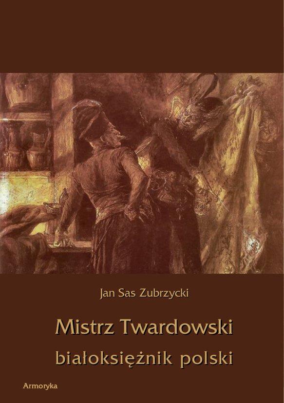 Mistrz Twardowski białoksiężnik polski - Ebook (Książka PDF) do pobrania w formacie PDF