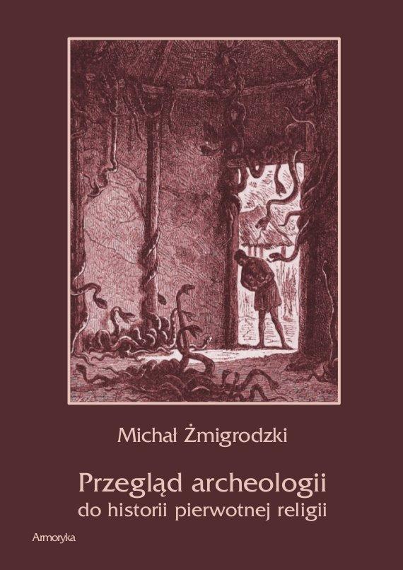 Przegląd archeologii do historii pierwotnej religii - Ebook (Książka PDF) do pobrania w formacie PDF