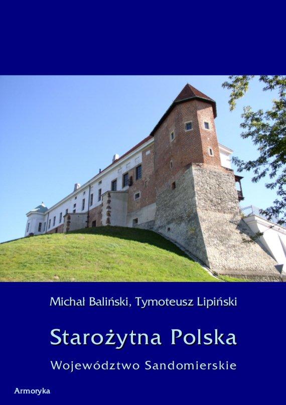 Starożytna Polska. Województwo Sandomierskie - Ebook (Książka PDF) do pobrania w formacie PDF
