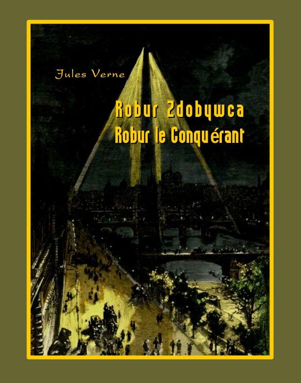 Robur Zdobywca. Robur le Conquérant - Ebook (Książka na Kindle) do pobrania w formacie MOBI