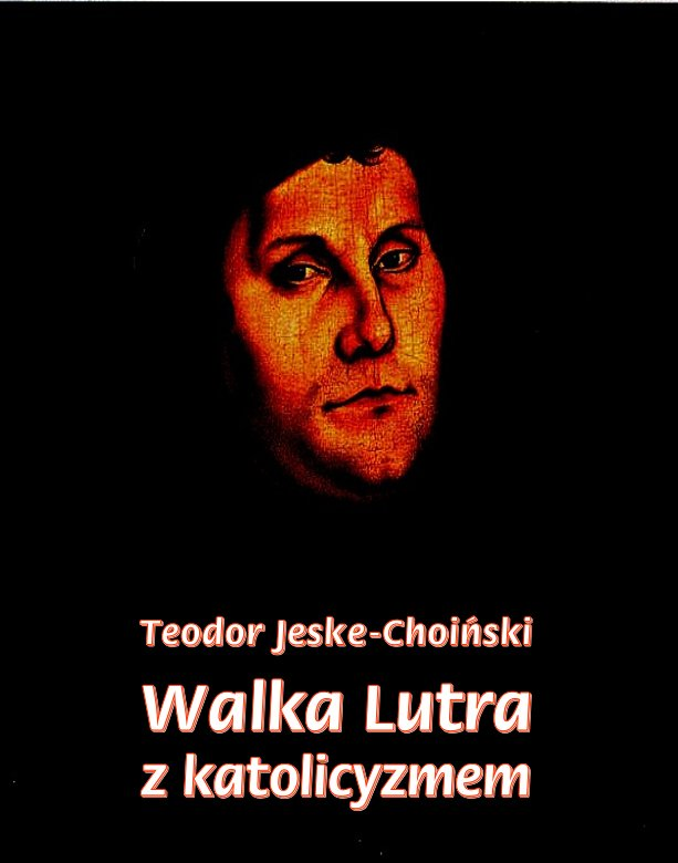 Walka Lutra z katolicyzmem - Ebook (Książka EPUB) do pobrania w formacie EPUB