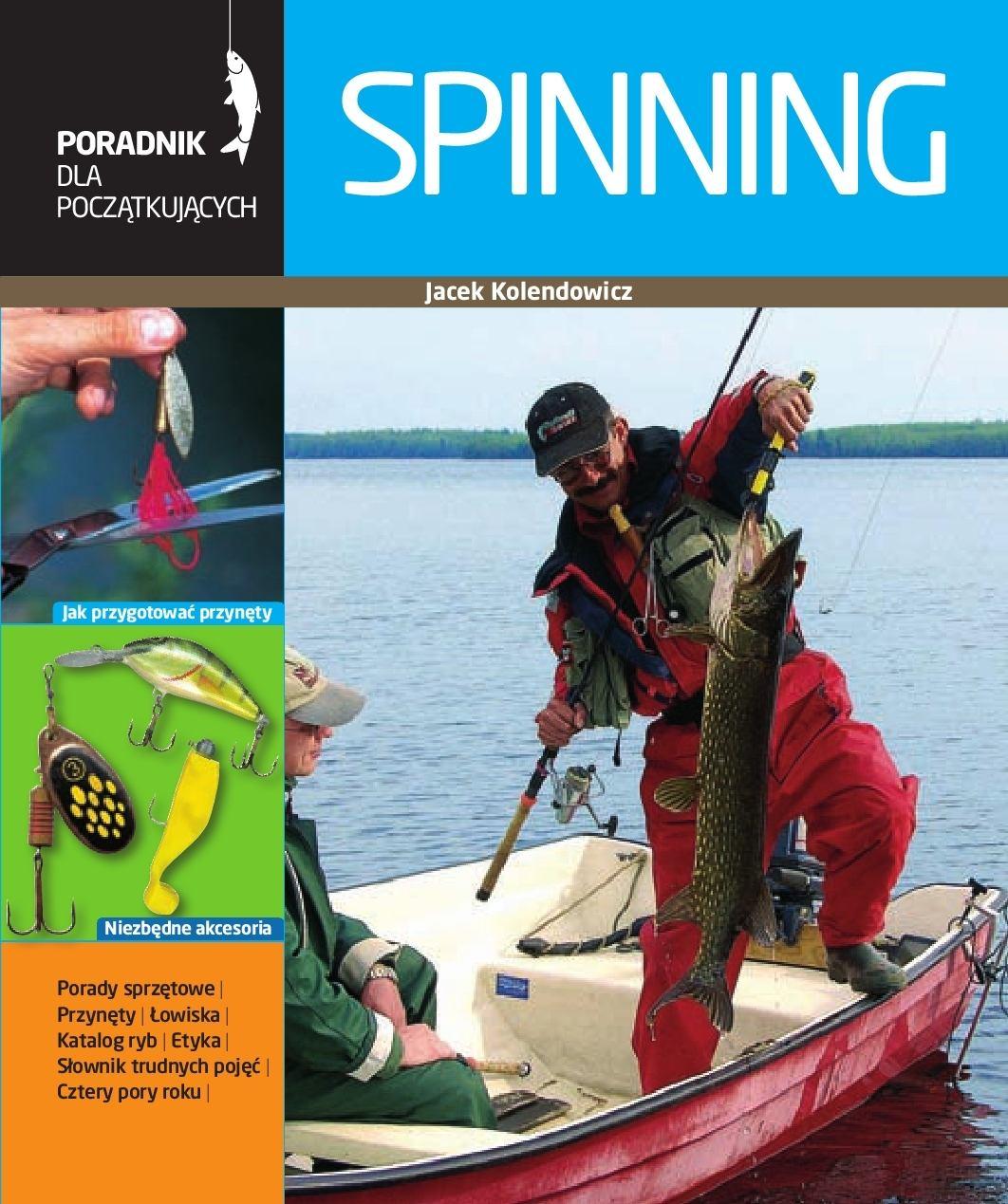 Spinning. Poradnik wędkarza - Ebook (Książka PDF) do pobrania w formacie PDF