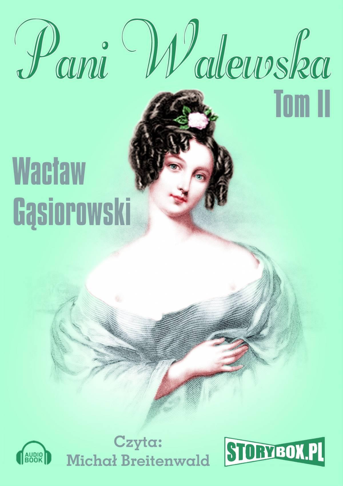 Pani Walewska. Tom 2 - Audiobook (Książka audio MP3) do pobrania w całości w archiwum ZIP