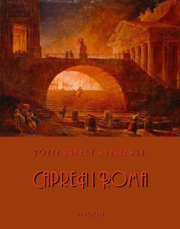 Capreä i Roma. Obrazy z pierwszego wieku - Ebook (Książka EPUB) do pobrania w formacie EPUB