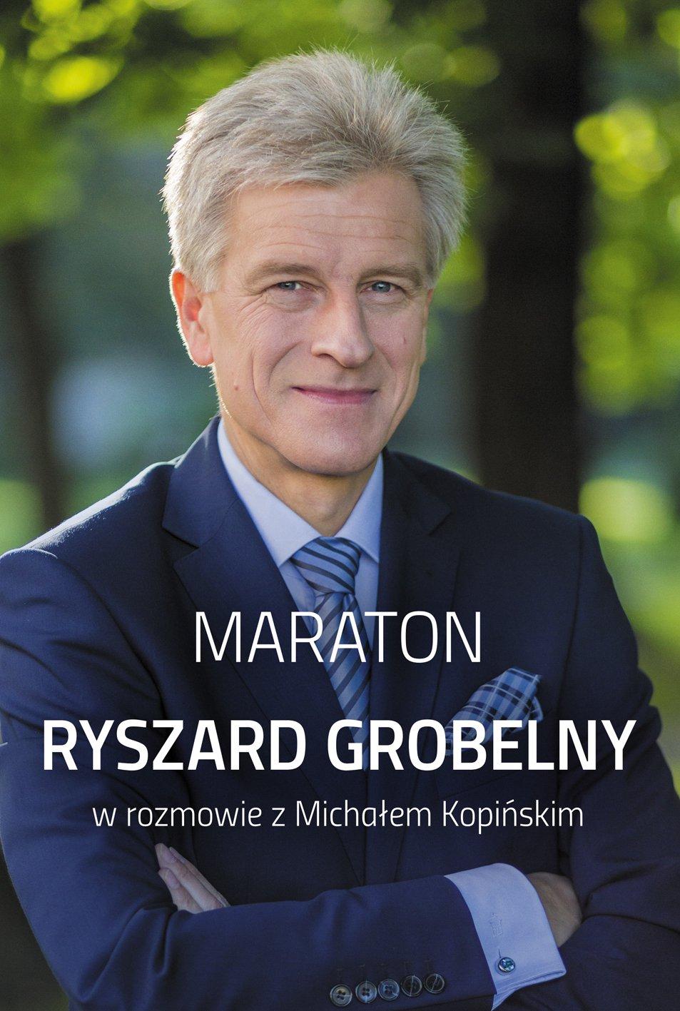 Maraton. Ryszard Grobelny w rozmowie z Michałem Kopińskim - Ebook (Książka na Kindle) do pobrania w formacie MOBI