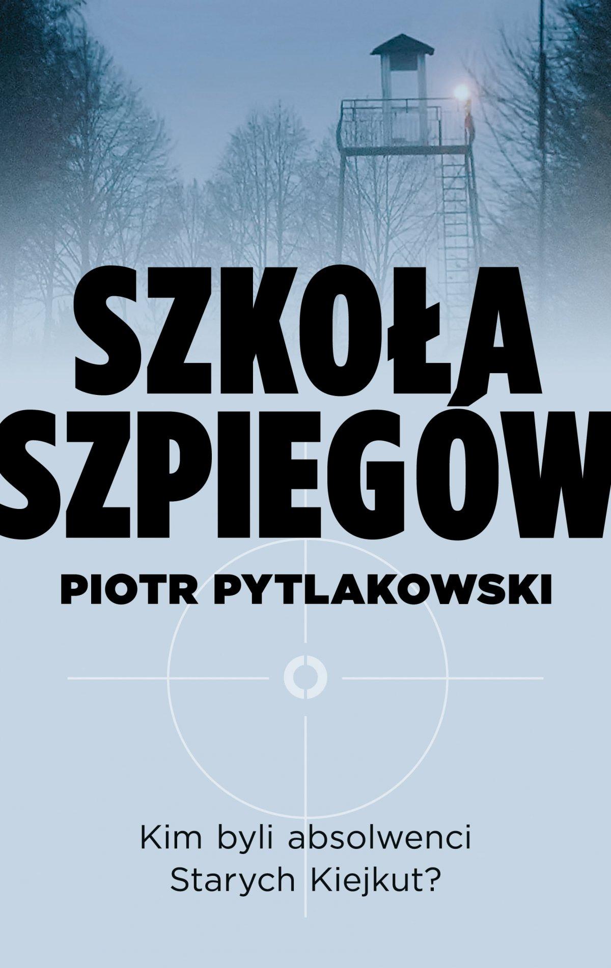 Szkoła szpiegów - Ebook (Książka EPUB) do pobrania w formacie EPUB