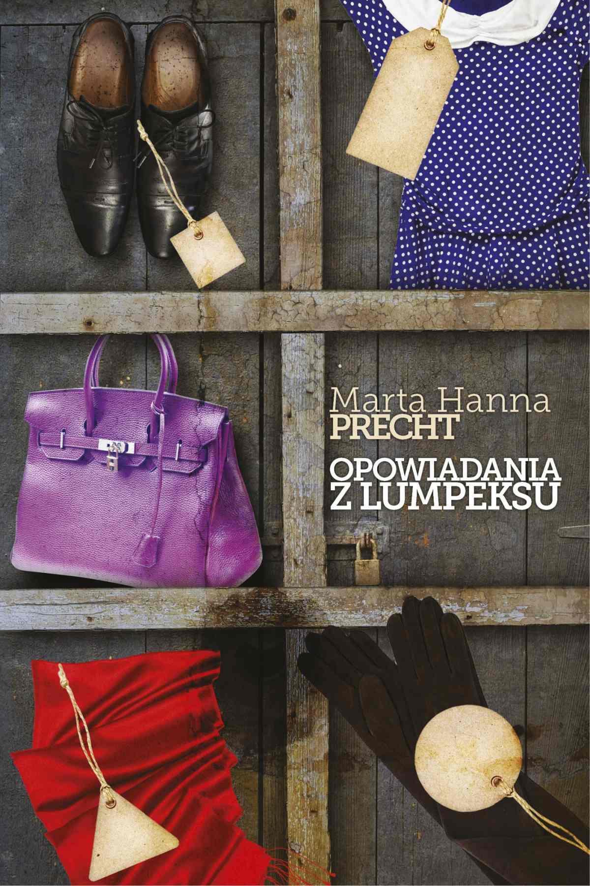 Opowiadania z lumpeksu - Ebook (Książka na Kindle) do pobrania w formacie MOBI