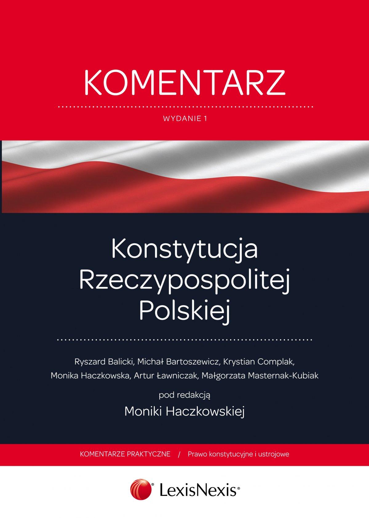 Konstytucja Rzeczypospolitej Polskiej. Komentarz. Wydanie 1 - Ebook (Książka EPUB) do pobrania w formacie EPUB