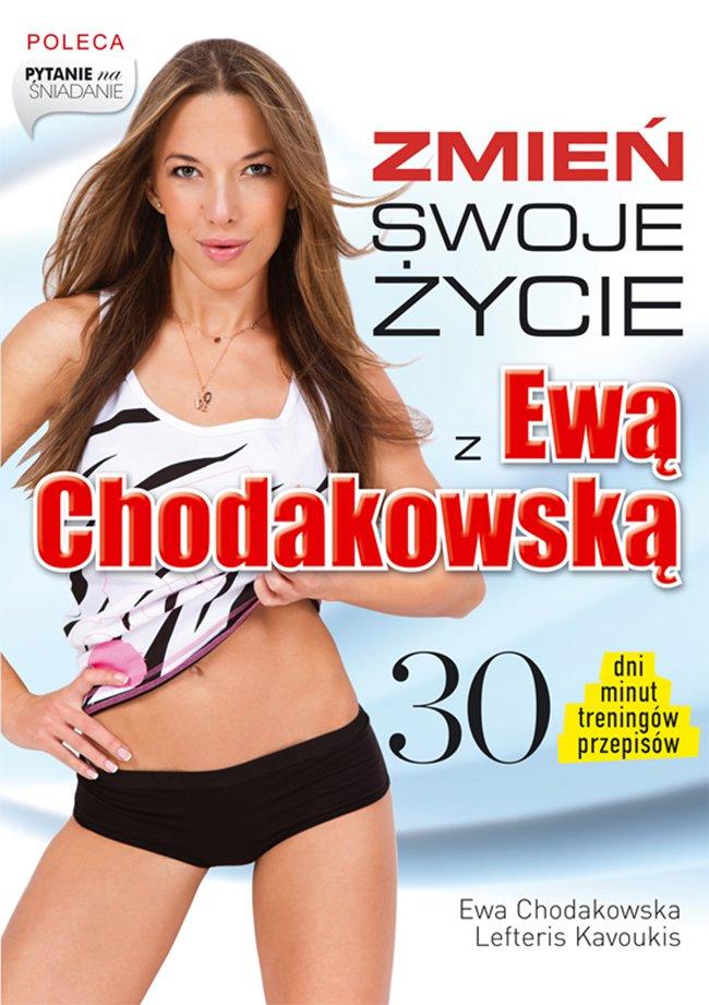 Zmień swoje życie z Ewą Chodakowską - Ebook (Książka EPUB) do pobrania w formacie EPUB