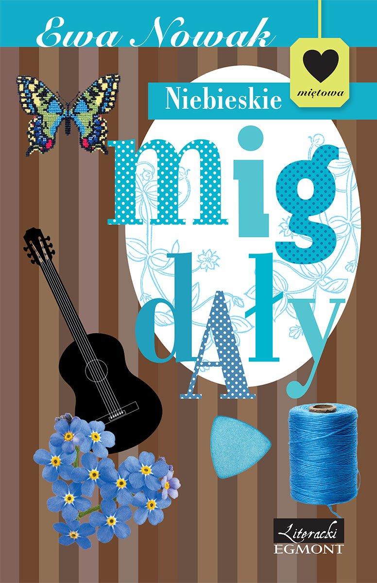 Niebieskie migdały. Seria Miętowa - Ebook (Książka na Kindle) do pobrania w formacie MOBI