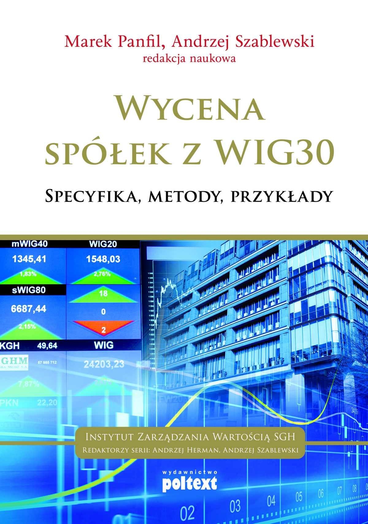 Wycena spółek z WIG 30 - Ebook (Książka EPUB) do pobrania w formacie EPUB
