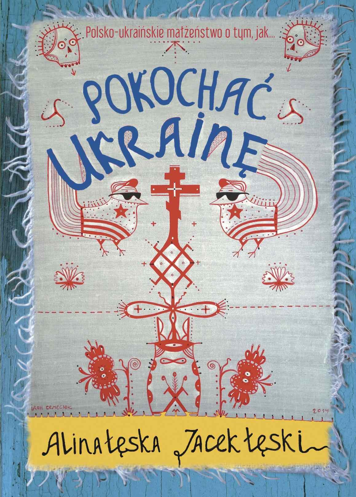 Pokochać Ukrainę - Ebook (Książka EPUB) do pobrania w formacie EPUB
