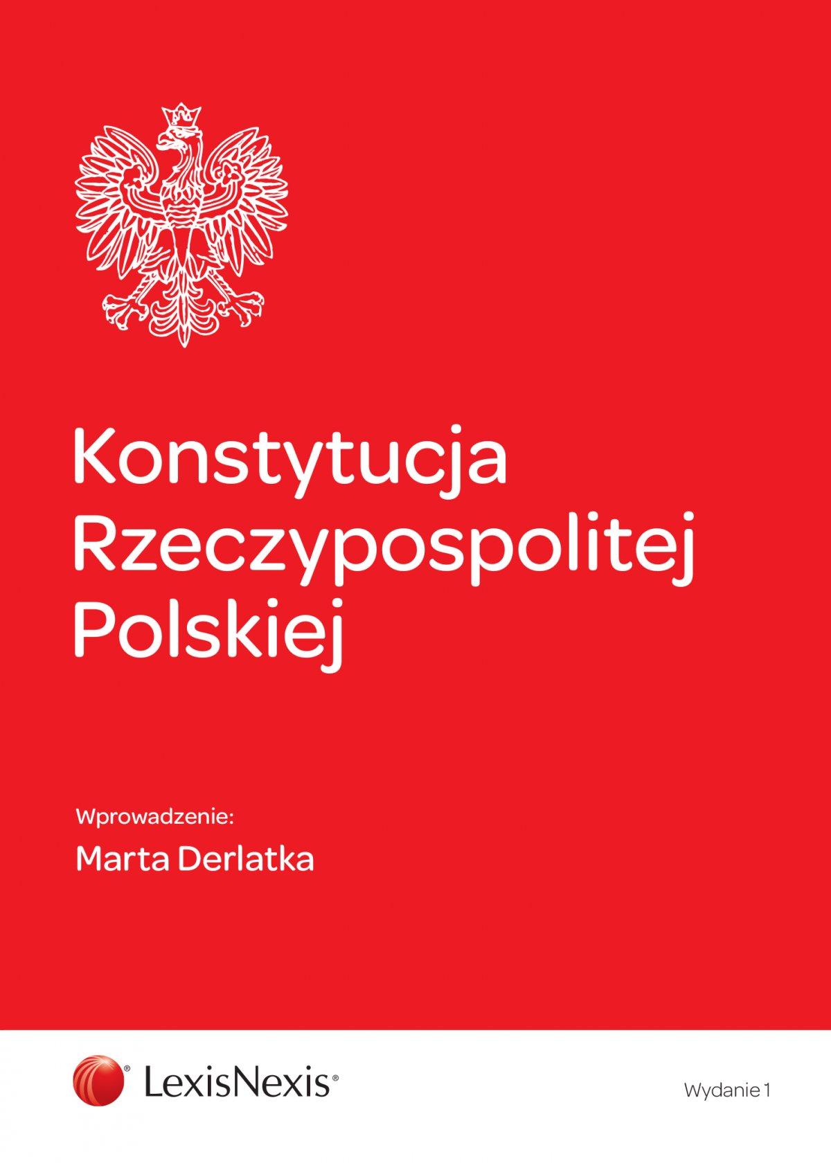 Konstytucja Rzeczypospolitej Polskiej. Wydanie 1 - Ebook (Książka EPUB) do pobrania w formacie EPUB