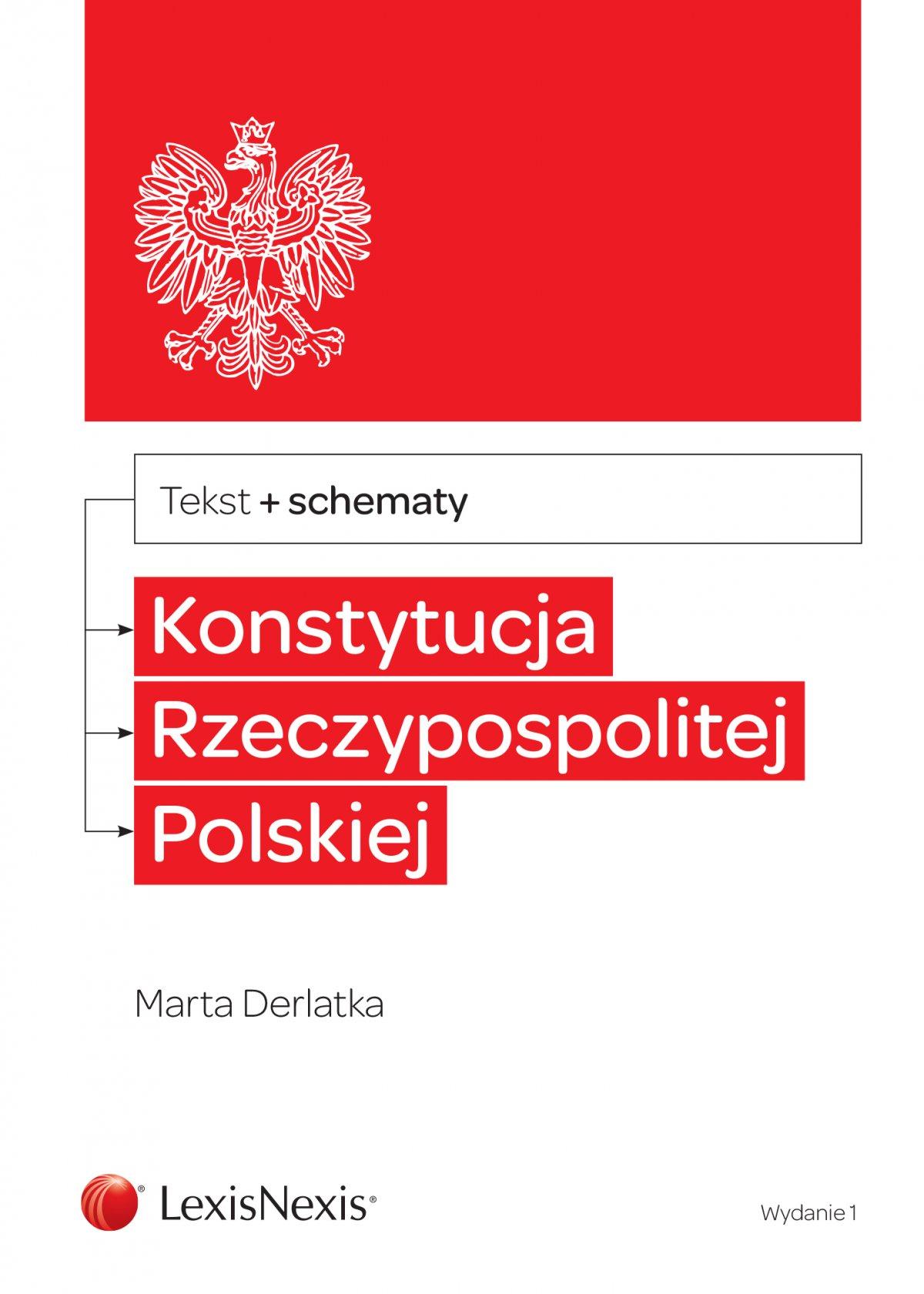 Konstytucja Rzeczypospolitej Polskiej ze schematami. Wydanie 1 - Ebook (Książka PDF) do pobrania w formacie PDF
