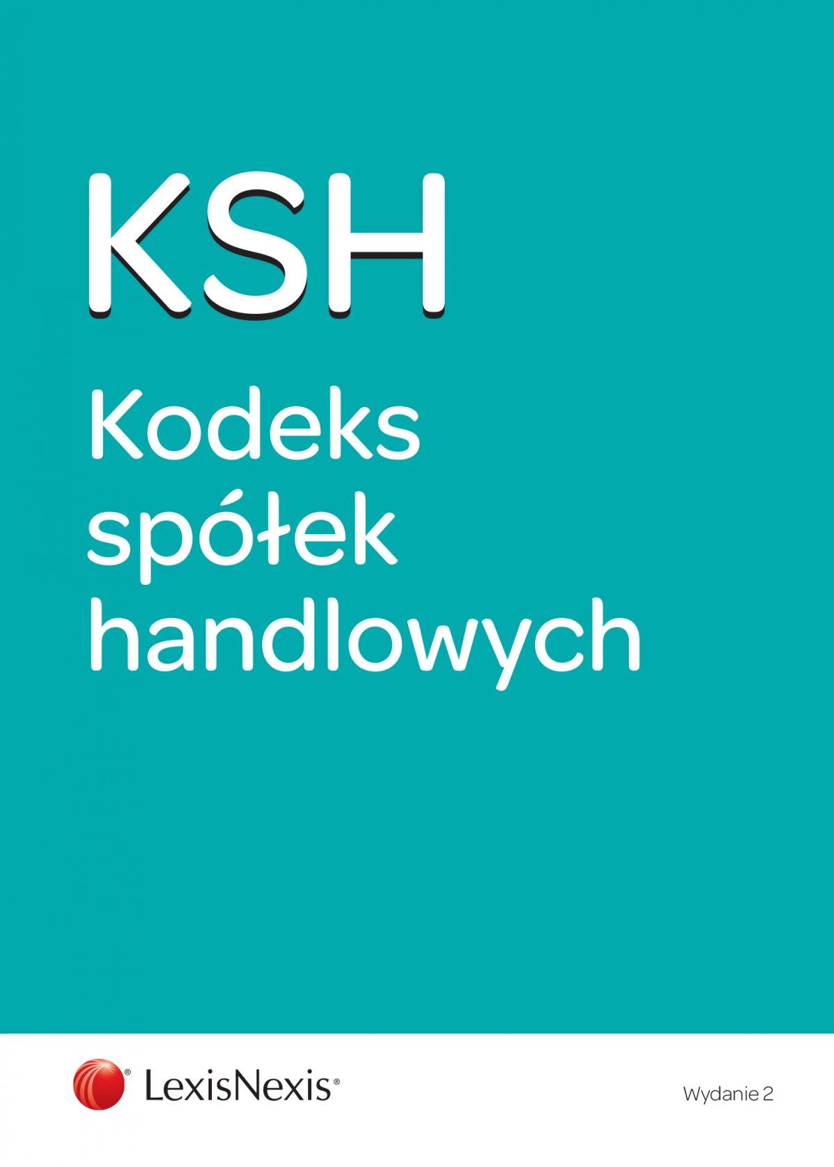 Kodeks spółek handlowych. Wydanie 2 - Ebook (Książka EPUB) do pobrania w formacie EPUB