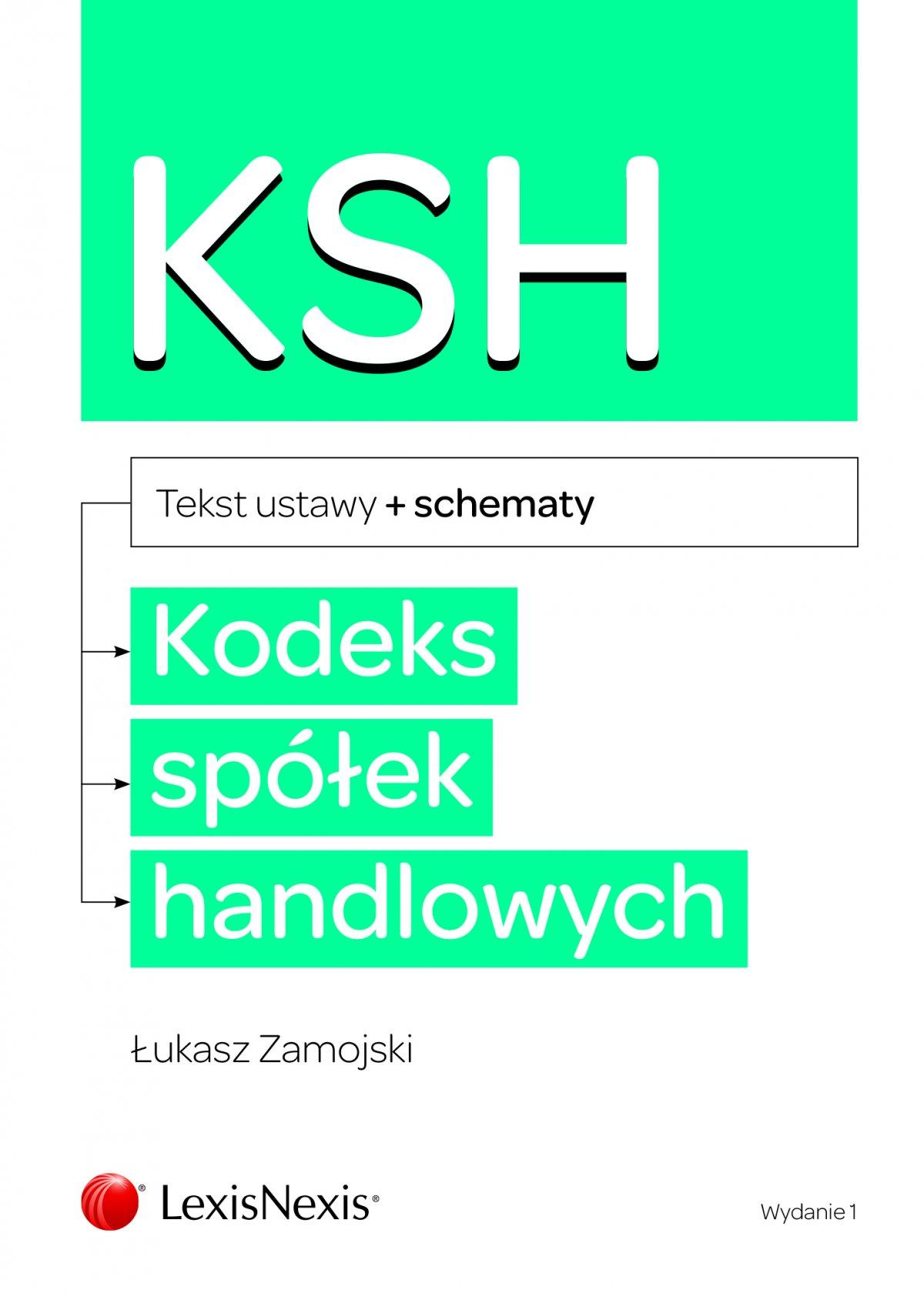 Kodeks spółek handlowych ze schematami. Wydanie 1 - Ebook (Książka PDF) do pobrania w formacie PDF