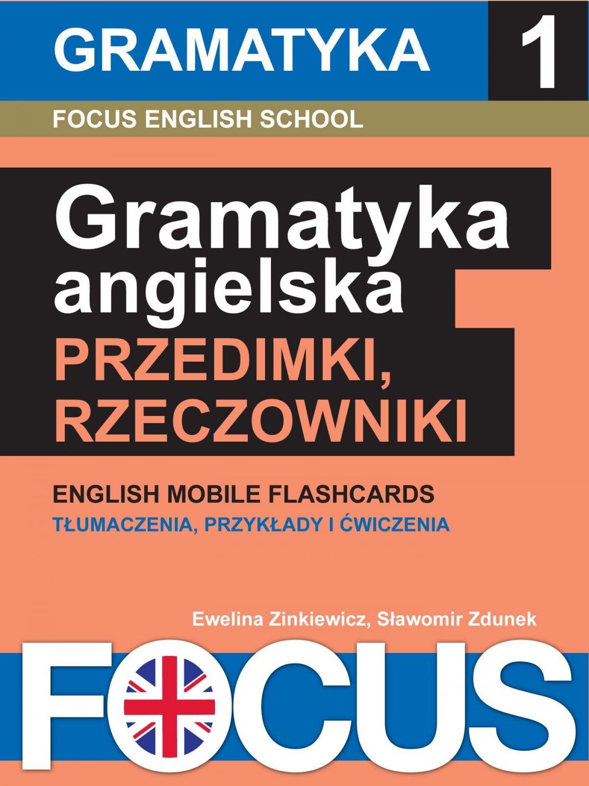 Angielska gramatyka: przedimki i rzeczowniki. Zestaw 1 - Ebook (Książka EPUB) do pobrania w formacie EPUB