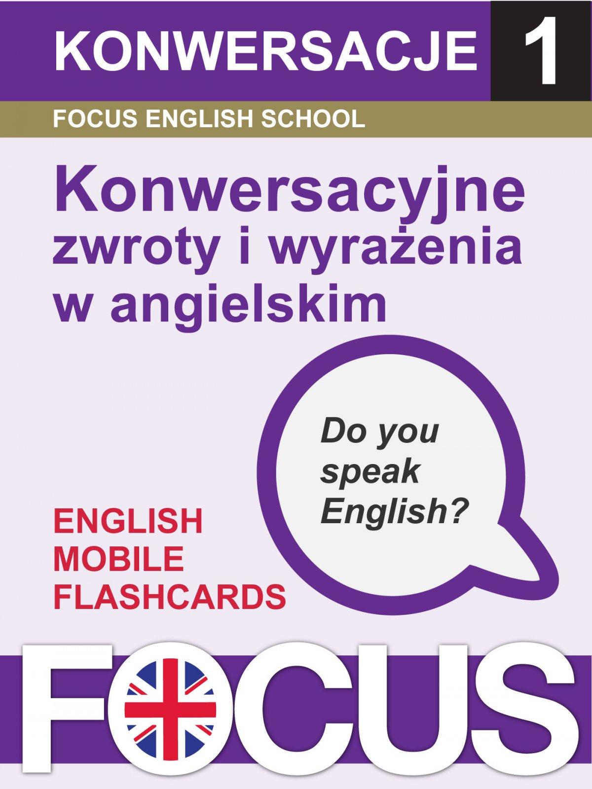 Konwersacyjne zwroty i wyrażenia w angielskim. Zestaw 1 - Ebook (Książka EPUB) do pobrania w formacie EPUB